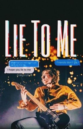 Lie to me | l.h  by -AlmightyGirl-