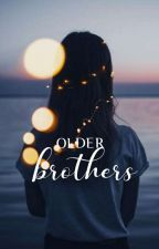 Older Brothers | ✓ by nananaina_