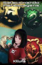 Selecionando Personagens by Killuna1618