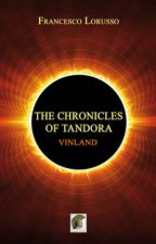 The Chronicles of Tandora Vinland by FrancescoLorusso89