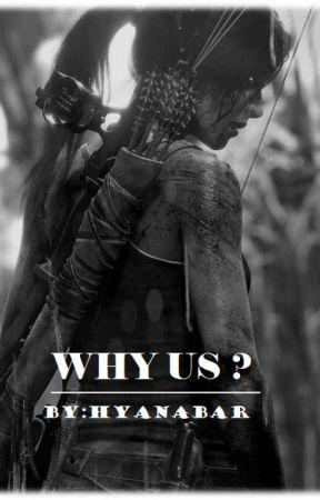 Why Us ? (متوقفة) by HYANABAR
