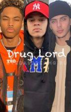 Drug Lord •K.A.• by vedasdreamgirl