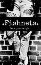 .Fishnets. - Larry Stylinson AU. by lonelymxxnlight
