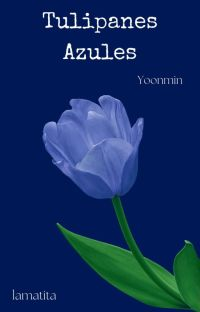 Tulipanes Azules | Yoonmin cover