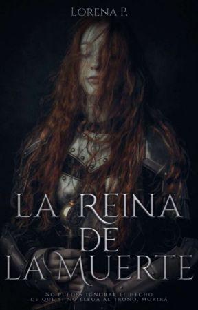 La Reina de la muerte by LorenaP_G