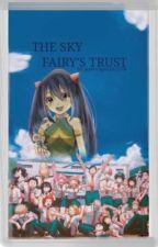 The Sky Fairy's Trust by kawaiipotato1516