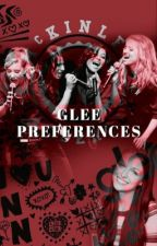 glee preferences [& imagines] by blodreinaswife