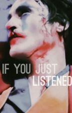 If You Just Listened // Arthur Fleck x Reader // SLOWBURN by bulbpix