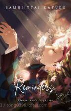 Reminders by Sanmiittai_Katudo