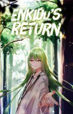 Enkidu's Return by Luna_Uchiha1
