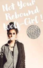 Not Your Rebound Wolf Girl (Jacob Black) by blah_world