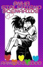 Bnha Girlfriend Senarios by Ranboozleddd