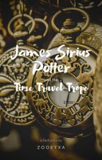 James Sirius Potter and the Time Travel Trope by zooeyxa