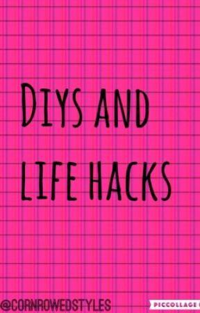 DIYs and Life Hacks  by cornrowedstyles