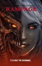 Rampage [BK#1 in Dark Creatures] by Babyxbaboon