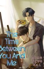 The Time Between You And Me  by NatThetKway
