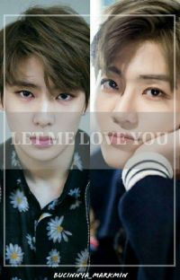 LET ME LOVE YOU (2JAE) cover