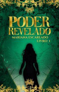 Poder Revelado -  Saga Escolhas - Livro 1 (Trilogia do Poder) cover