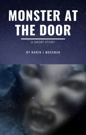 Monster at the Door by Kazzmoss