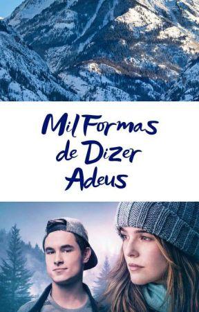 Mil Formas De Dizer Adeus  by Tiago_Andre