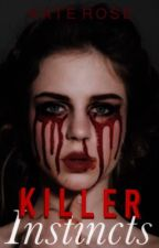 Killer Instincts by tox-ic-i-ty