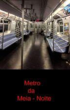 Metro da Meia-Noite by M12rib
