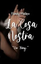 """La Cosa Nostra - """"Our Thing."""" by irenically"""