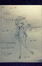 Final Mystery : (DISCONTINUED) by anonymous131213