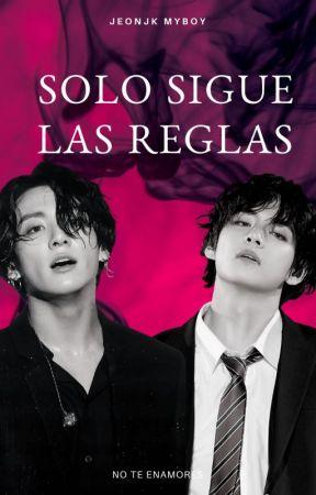 Solo Sigue las Reglas (JJK - KTH) [+18] HETEROSEXUAL by JeonJKMyBoy