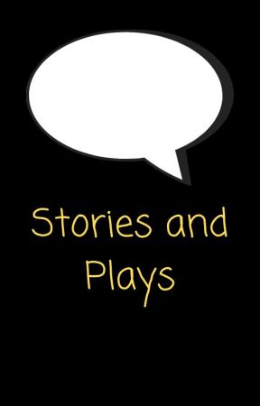 Plays and short stories by journeymorbid