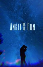 Angel & Don  by bratzbabylala