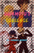 Hawkmoth's Challenge //A Percy Jackson and Miraculous Ladybug Crossover// by Darkness_Arise827
