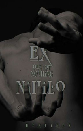 Ex Nihilo | On hold by hexfiles