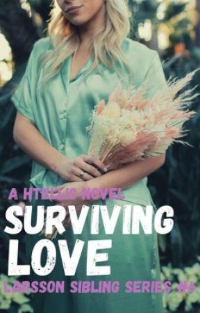 Surviving Love (LarssonSiblingSeries#6) by HTEllis