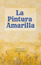 La Pintura Amarilla by nicosong1
