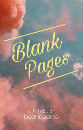 Blank Pages by beanbearoo