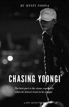 Chasing Yoongi   M.YG x Reader FF by Mysti_Noona