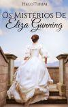 OS MISTÉRIOS DE ELIZA GUNNING [Concluído] cover