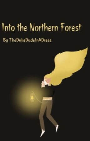 Into The Northern Forest (a Sanders Sides fic) by TheDukeDudeInADress