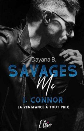 Savages MC : Connor Tome 1 ( Sous Contrat d'édition, Elsie Édition ) by dayana-ge