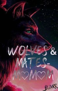 Wolves And Mates  cover