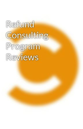Refund Consulting Program Reviews by refundconsulting