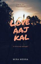 Love Aaj Kal by miramehra