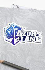 Azur Lane a FanFic by Aruji-Sama