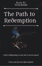 The Path to Redemption by YourTypicalNovelist