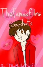 Thefamousfilms fnaf oneshots(Discontinued)  by CatGamingLove