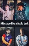 Kidnapped by a Mafia Jerk (Randy)  cover