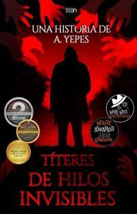 Títeres De Hilos Invisibles© cover