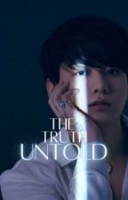 The Truth Untold| J.JK - Short Story✔️ by AlishhhaSD