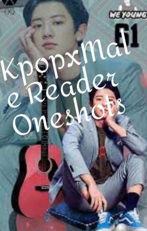 KpopxMale!Reader oneshots by Opaltopaz1343